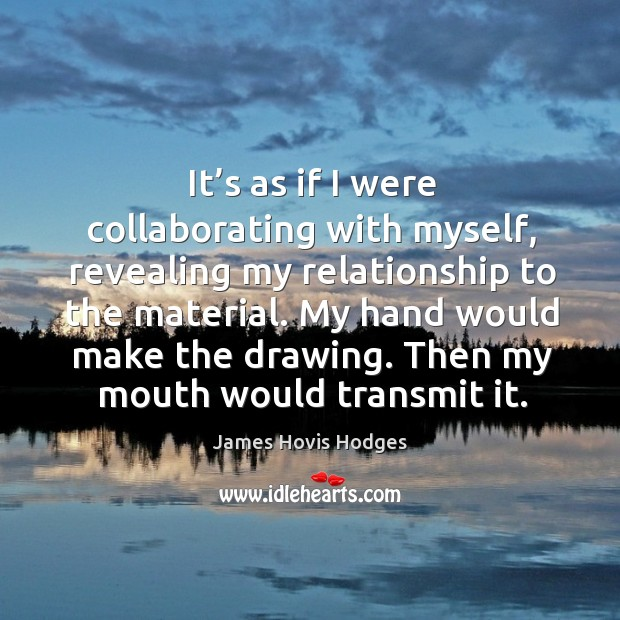 Then my mouth would transmit it. Image