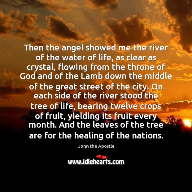 Then the angel showed me the river of the water of life, Image