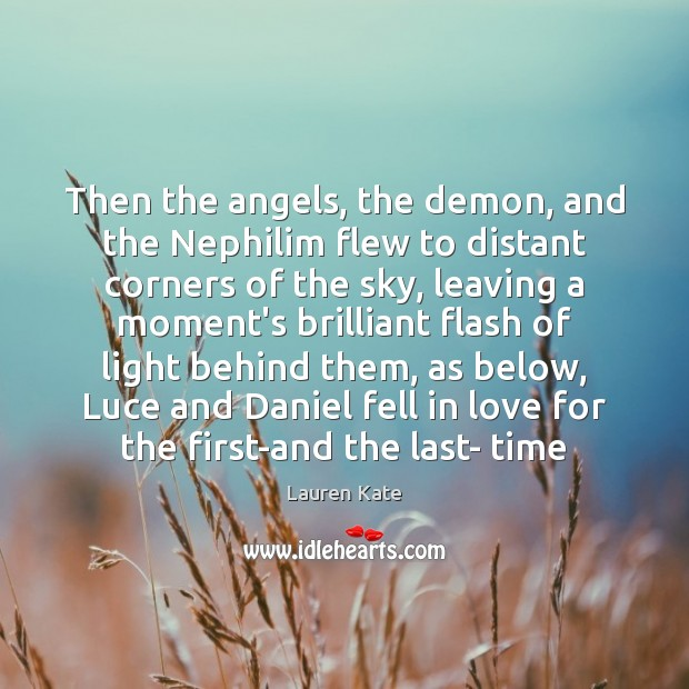 Then the angels, the demon, and the Nephilim flew to distant corners Image