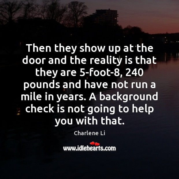 Then they show up at the door and the reality is that Help Quotes Image