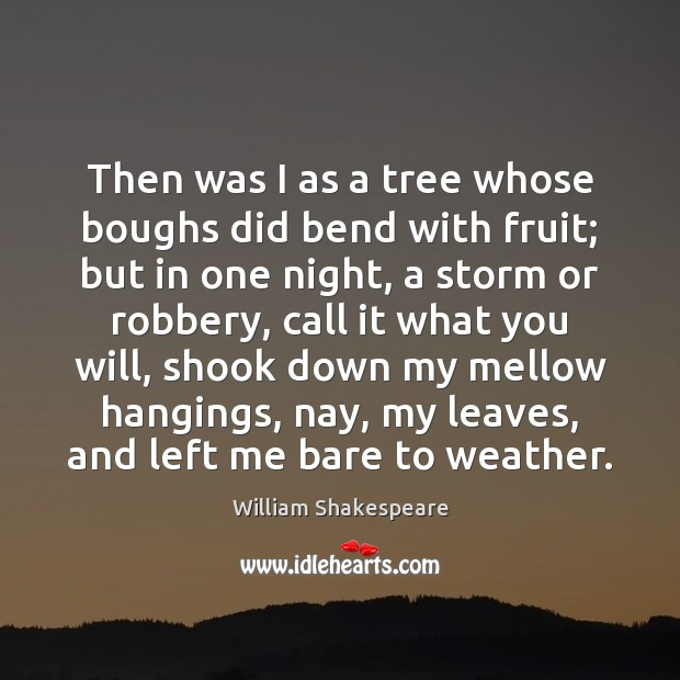 Then was I as a tree whose boughs did bend with fruit; Image