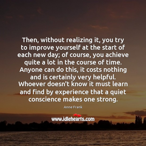 Image, Then, without realizing it, you try to improve yourself at the start