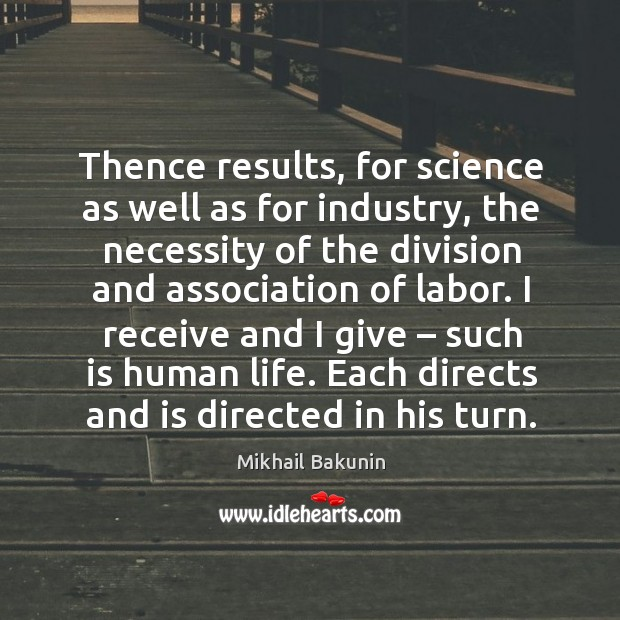 Image, Thence results, for science as well as for industry, the necessity of the division and