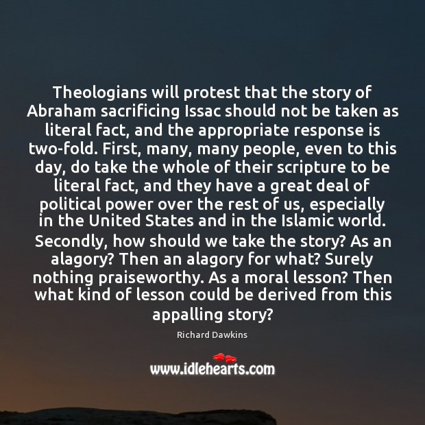 Theologians will protest that the story of Abraham sacrificing Issac should not Image