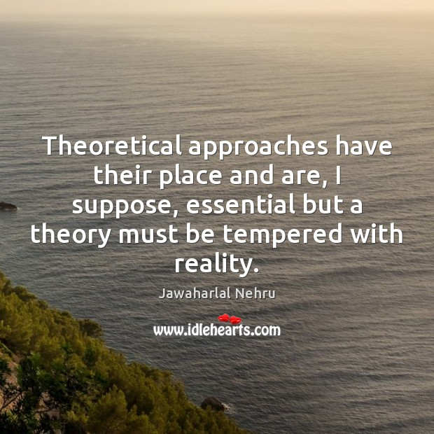 Image, Theoretical approaches have their place and are, I suppose, essential but a