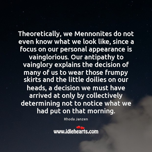 Image, Theoretically, we Mennonites do not even know what we look like, since