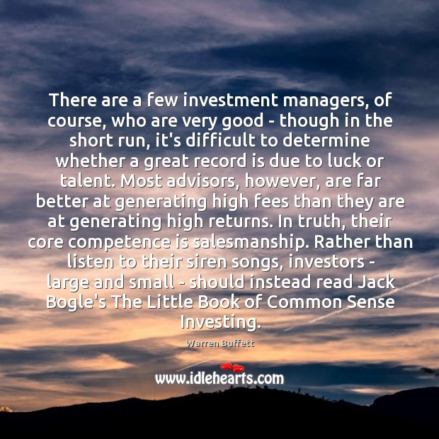 Image about There are a few investment managers, of course, who are very good