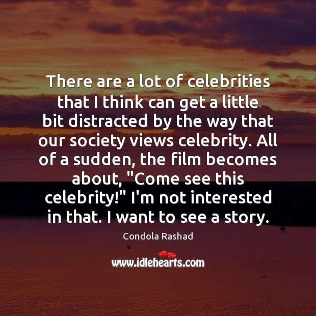There are a lot of celebrities that I think can get a Image