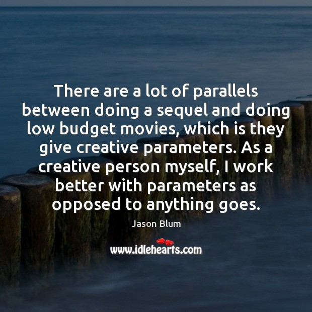 There are a lot of parallels between doing a sequel and doing Image