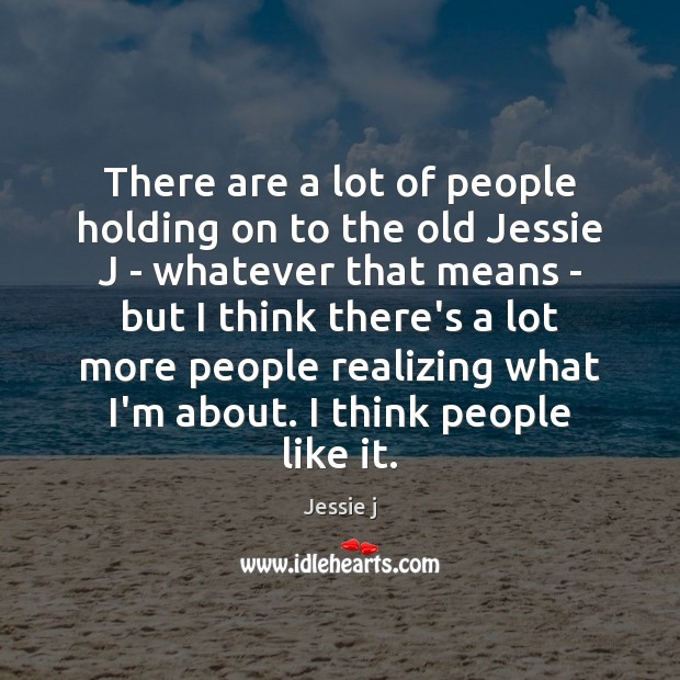 There are a lot of people holding on to the old Jessie Image