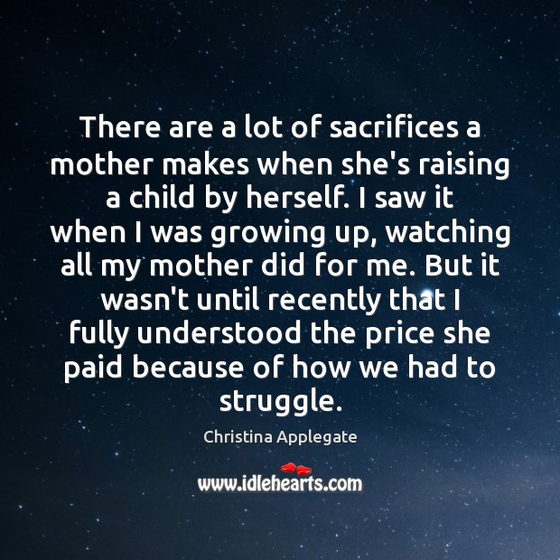 There are a lot of sacrifices a mother makes when she's raising Image