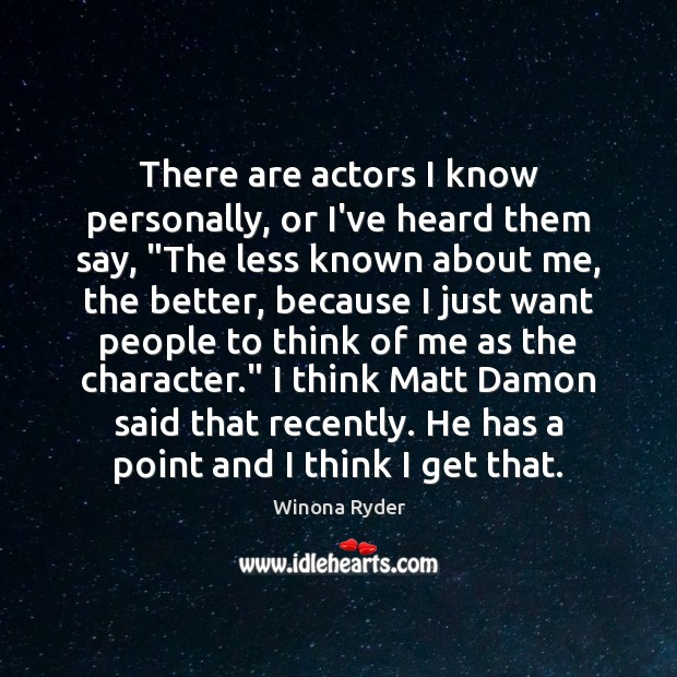 """There are actors I know personally, or I've heard them say, """"The Image"""