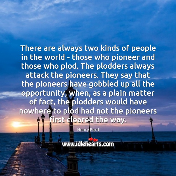 Image, There are always two kinds of people in the world – those