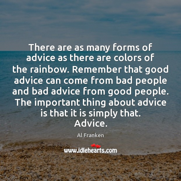 Image, There are as many forms of advice as there are colors of