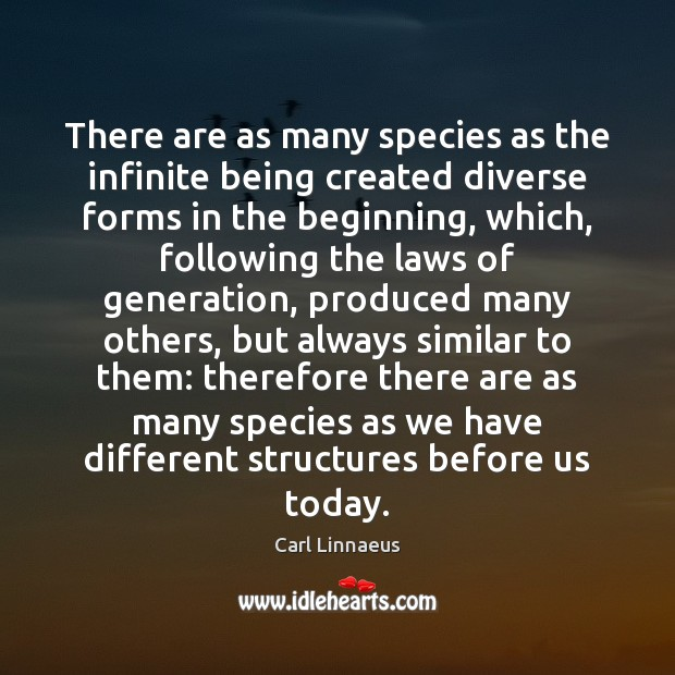 Image, There are as many species as the infinite being created diverse forms