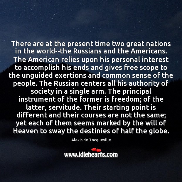 Image, There are at the present time two great nations in the world–the