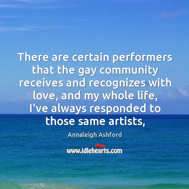 Image, There are certain performers that the gay community receives and recognizes with