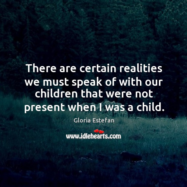 Image, There are certain realities we must speak of with our children that were not present when I was a child.