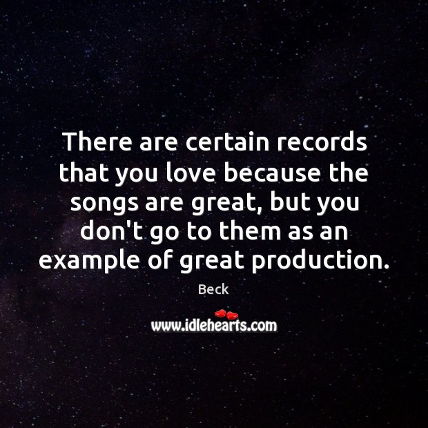 Image, There are certain records that you love because the songs are great,