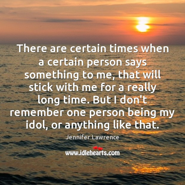 There are certain times when a certain person says something to me, Image