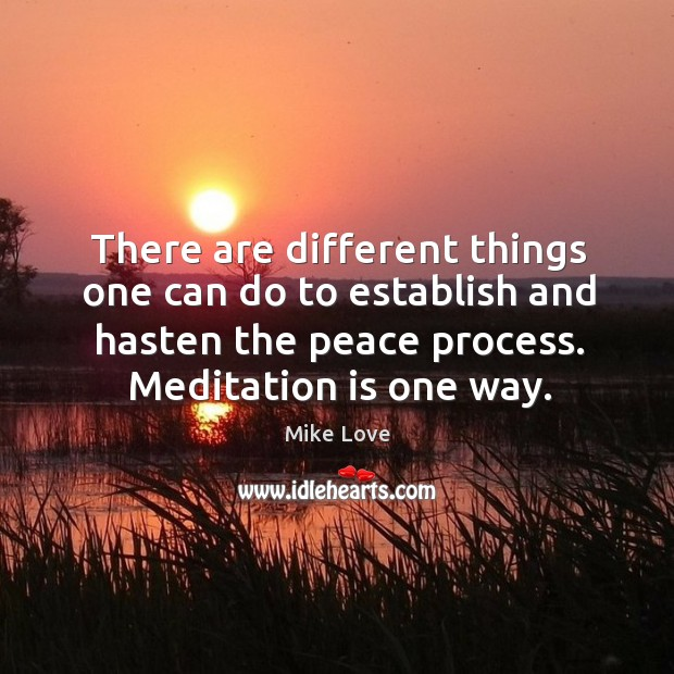 There are different things one can do to establish and hasten the peace process. Image