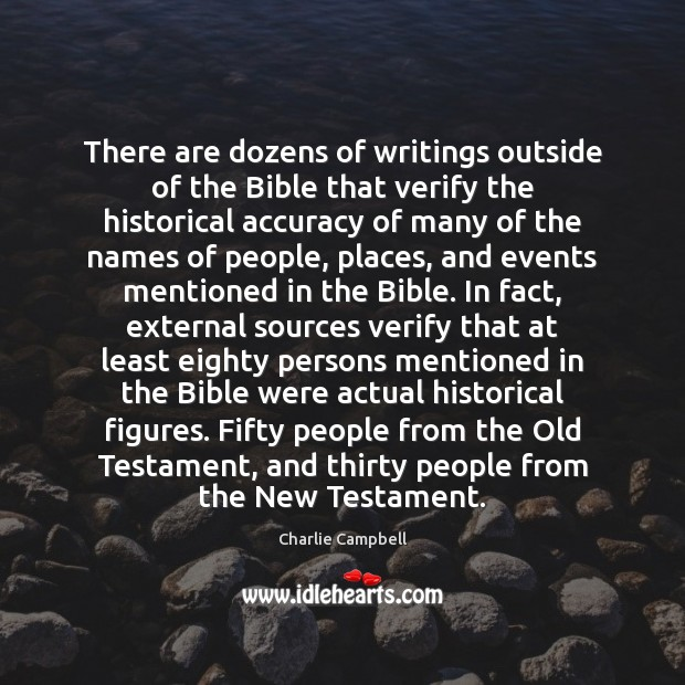 Image, There are dozens of writings outside of the Bible that verify the