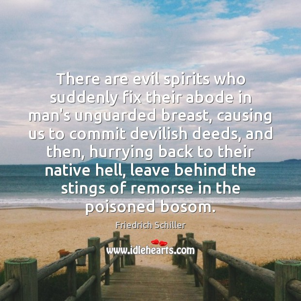 Image, There are evil spirits who suddenly fix their abode in man's unguarded
