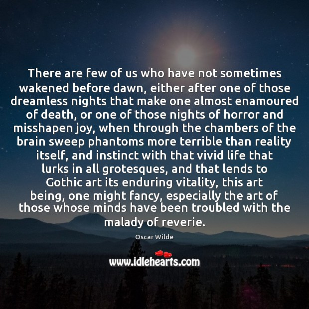 Image, There are few of us who have not sometimes wakened before dawn,
