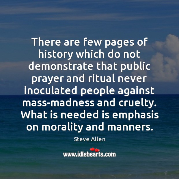 There are few pages of history which do not demonstrate that public Image