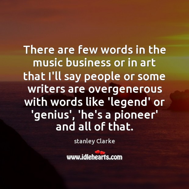 Picture Quote by stanley Clarke
