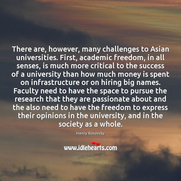 Image, There are, however, many challenges to Asian universities. First, academic freedom, in