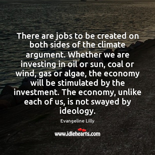 Image, There are jobs to be created on both sides of the climate