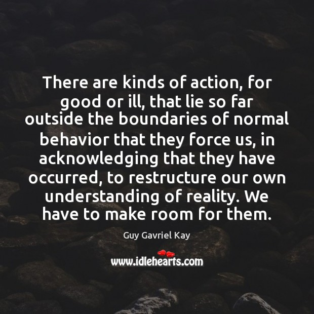 Picture Quote by Guy Gavriel Kay