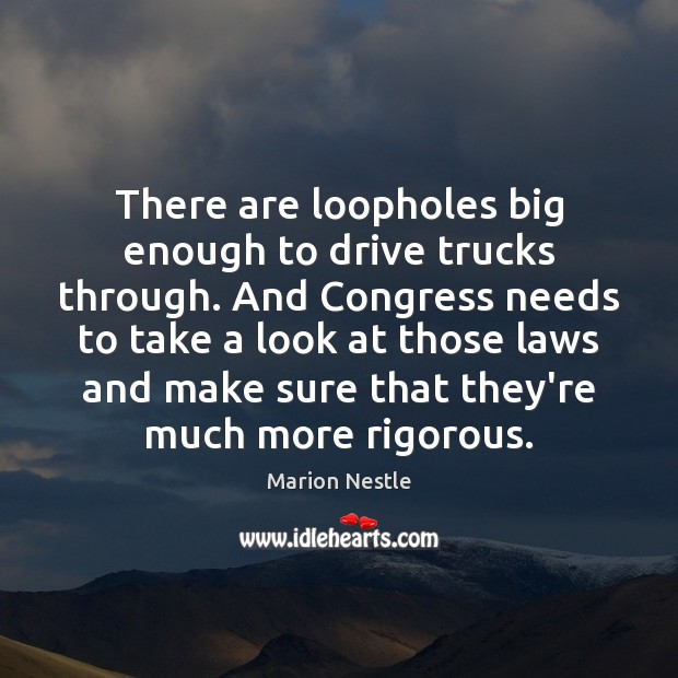 Image, There are loopholes big enough to drive trucks through. And Congress needs