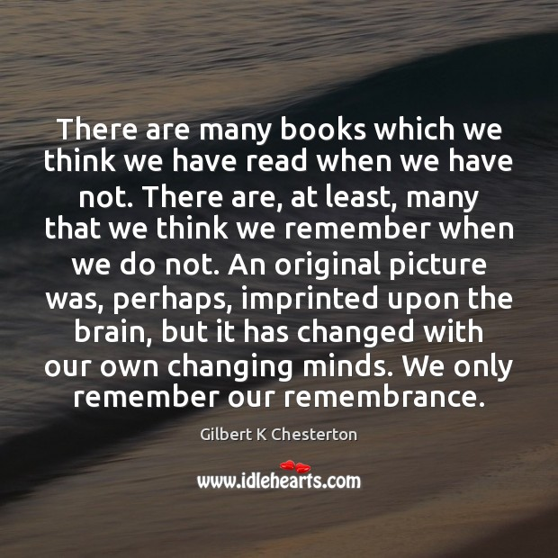 There are many books which we think we have read when we Image