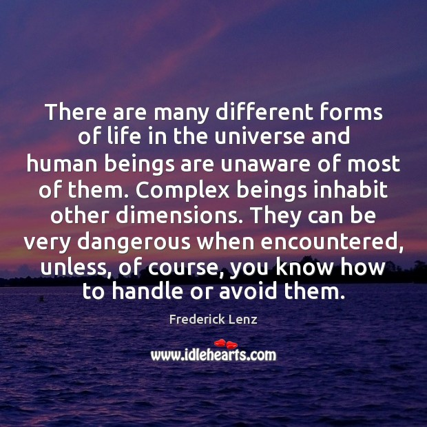 Image, There are many different forms of life in the universe and human