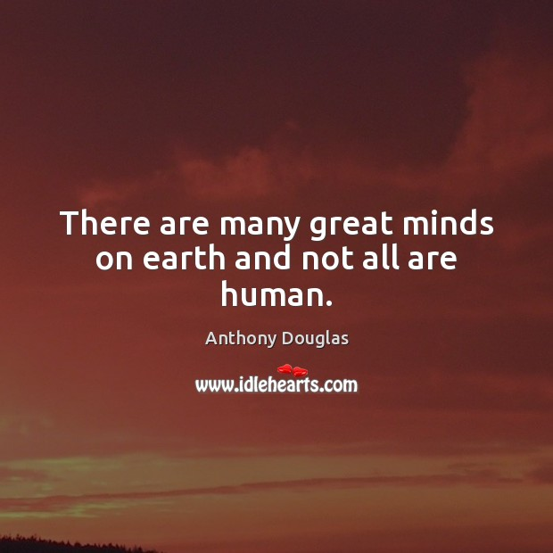 Image, There are many great minds on earth and not all are human.