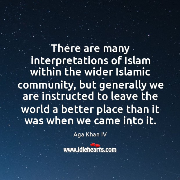 Image, There are many interpretations of Islam within the wider Islamic community, but