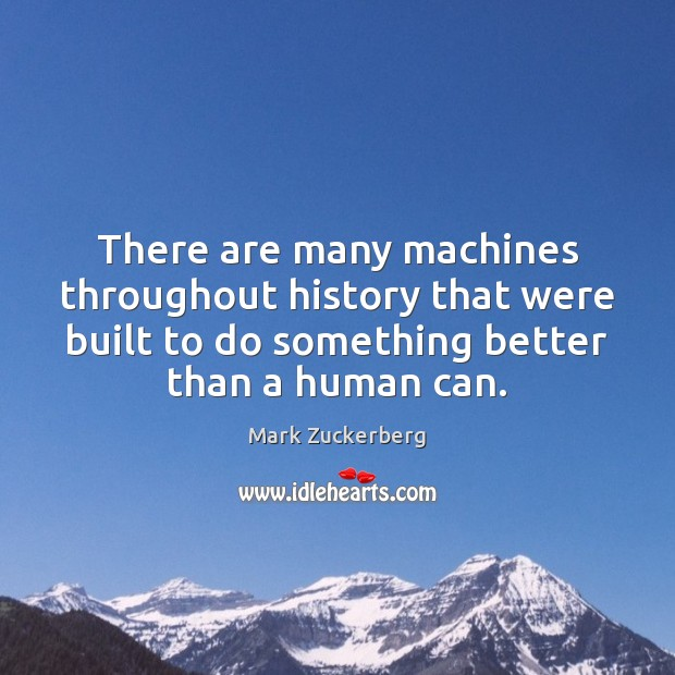 Image, There are many machines throughout history that were built to do something
