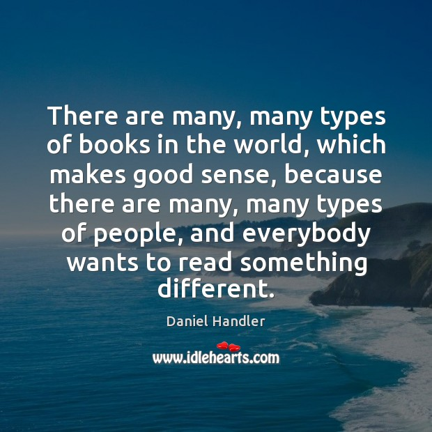 There are many, many types of books in the world, which makes Image