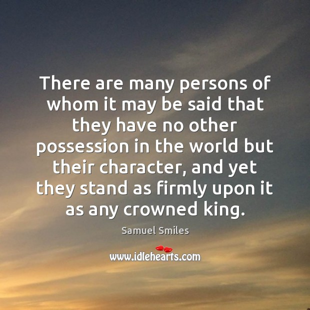 There are many persons of whom it may be said that they Samuel Smiles Picture Quote