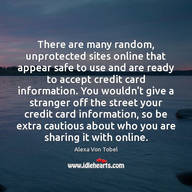 Image, There are many random, unprotected sites online that appear safe to use