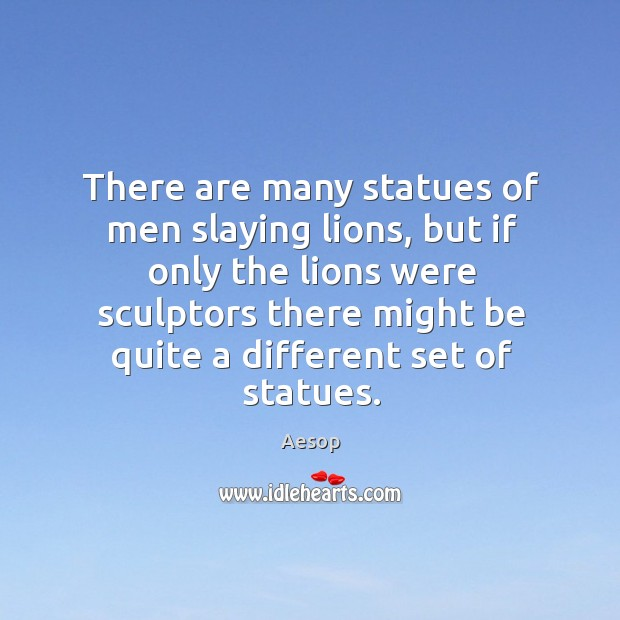 There are many statues of men slaying lions, but if only the Image