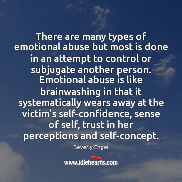 Image, There are many types of emotional abuse but most is done in