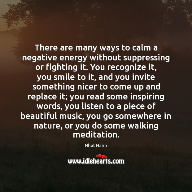 Image, There are many ways to calm a negative energy without suppressing or