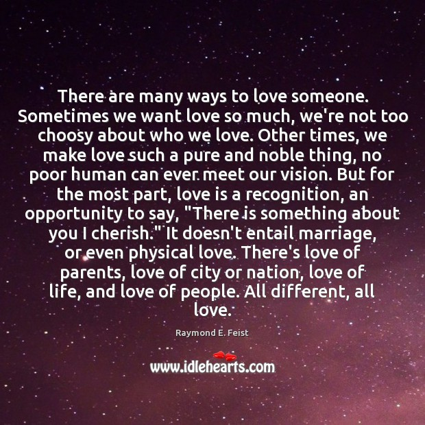There are many ways to love someone. Sometimes we want love so Image