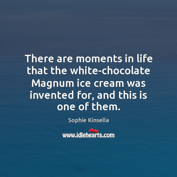Image, There are moments in life that the white-chocolate Magnum ice cream was