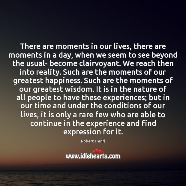 There are moments in our lives, there are moments in a day, Image