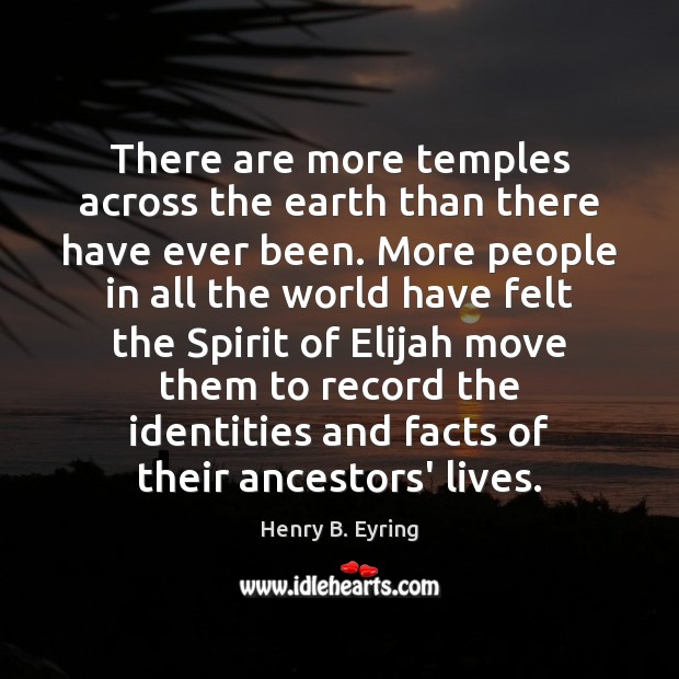 There are more temples across the earth than there have ever been. Image