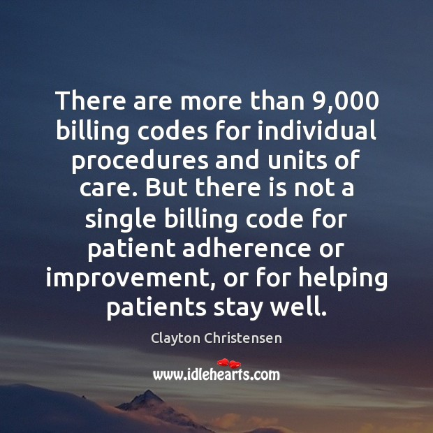Image, There are more than 9,000 billing codes for individual procedures and units of